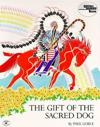 The Gift of the Sacred Dog