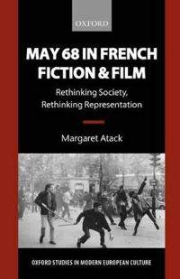 May '68 in French Fiction and Film