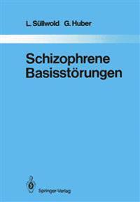 Schizophrene Basisstorungen