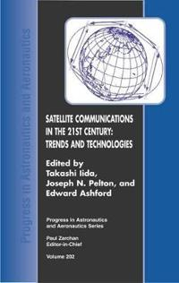 Satellite Communications in the 21st Century