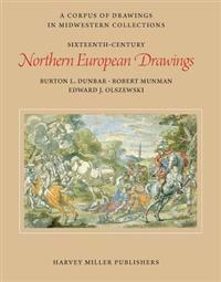 Sixteenth-Century Northern European Drawings