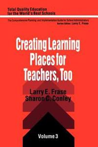 Creating Learning Places for Teachers, Too