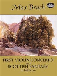 First Violin Concerto and Scottish Fantasy in Full Score