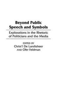 Beyond Public Speech and Symbols