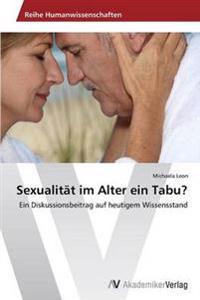 Sexualitat Im Alter Ein Tabu?