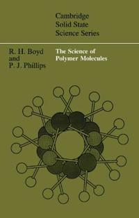 The Science of Polymer Molecules