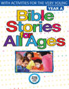 Bible Stories for All Ages