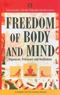 Freedom of Body and Mind
