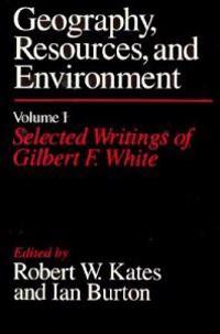 Selected Writings of Gilbert F. White