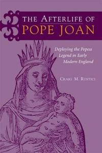 The Afterlife of Pope Joan