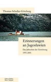 Erinnerungen an Jugoslawien