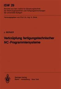 Verkn pfung Fertigungstechnischer Nc-Programmiersysteme