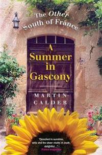 A Summer In Gascony