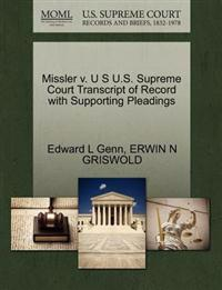 Missler V. U S U.S. Supreme Court Transcript of Record with Supporting Pleadings