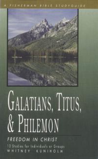 Galatians, Titus, & Philemon