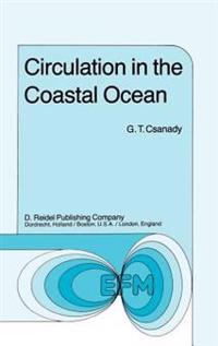 Circulation in the Coastal Ocean