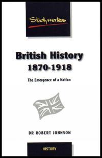 British History 1870-1918