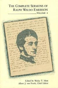 The Complete Sermons of Ralph Waldo Emerson