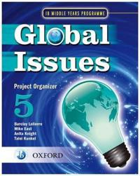 Global Issues: MYP Project Organizer 5
