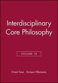 Interdisciplinary Core Philosophy, Volume 18