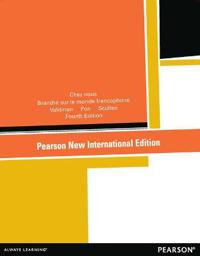 Chez nous: Pearson New International Edition