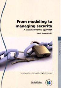 From modeling to managing security