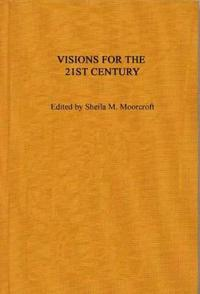 Visions for the 21st Century