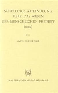 Schellings Abhandlung  ber Das Wesen Der Menschlichen Freiheit (1809)