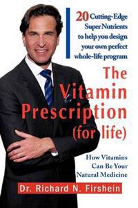 The Vitamin Prescription for Life