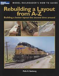 Rebuilding a Layout from A-Z: Building a Better Layout the Second Time Around
