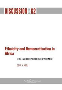 Ethnicity and Democratisation in Africa