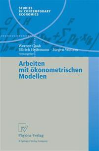 Arbeiten Mit Okonometrischen Modellen