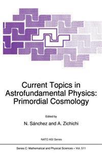 Current Topics in Astrofundamental Physics
