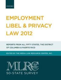 Employment Libel & Privacy Law 2012