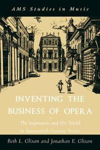 Inventing The Business Of Opera