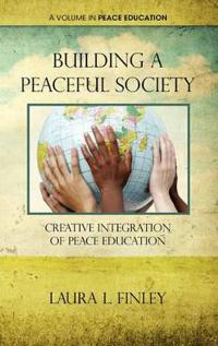 Building a Peaceful Society