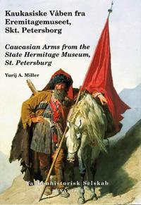 Kaukasiske våben fra Eremitagemuseet, Skt. Petersborg