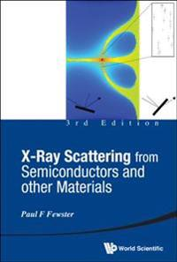 X-Ray Scattering from Semiconductors and Other Materials