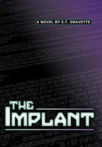 The Implant