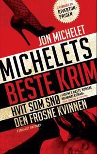 Michelets beste krim - Jon Michelet | Inprintwriters.org