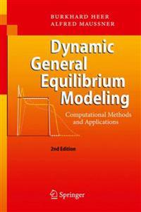 Dynamic General Equilibrium Modeling