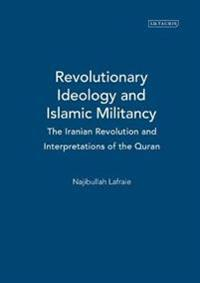 Revolutionary Ideology and Islamic Militancy