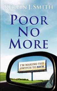 Poor No More: I'm Making the Switch to Rich