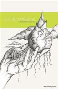 As Life Awakens