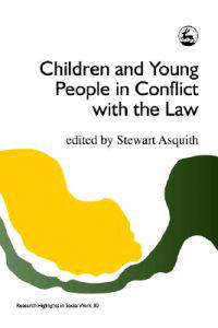 Children and Young People in Conflict With the Law