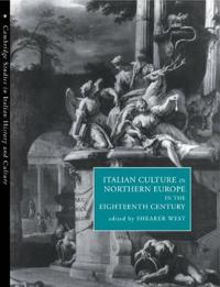 Italian Culture in Northern Europe in the Eighteenth Century