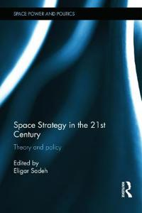 Space Strategy in the 21st Century