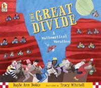 The Great Divide  A Mathematical Marathon - Dayle Ann Dodds  Tracy Mitchell - böcker (9780763615925)     Bokhandel