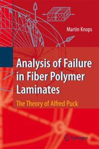 Analysis of Failure in Fiber Polymer Laminates