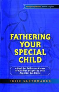 Fathering Your Special Child
